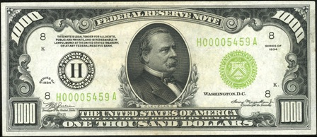 President Cleveland on a One Thousand Dollar Bill