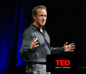 Mike Rowe on Ted Talks speaks about Dirty Jobs