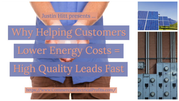 Why Helping Customers with Energy Efficiency Ideas Generates High Quality Leads Fast