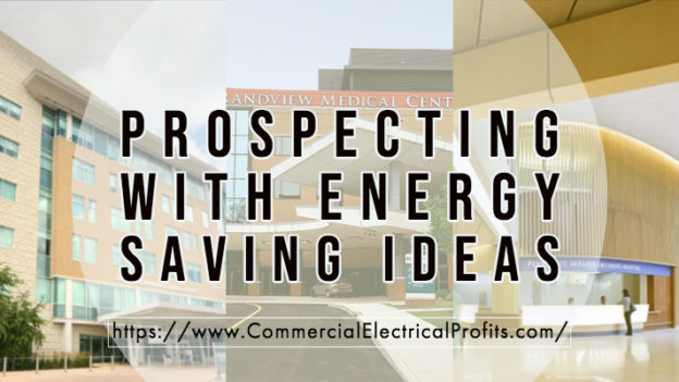 Prospecting With Energy Saving Ideas